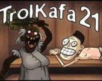 TrolKafa 21