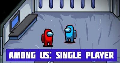 Among Us: Single Player